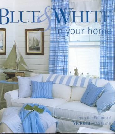 Blue and White in Your Home