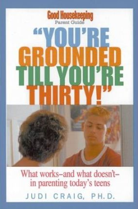 Youre Grounded till Youre Thirty