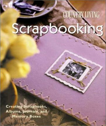 Country Living Scrapbooking