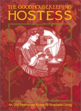 The Good Housekeeping Hostess