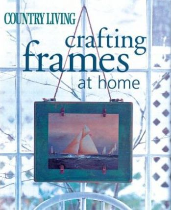 Crafting Frames at Home