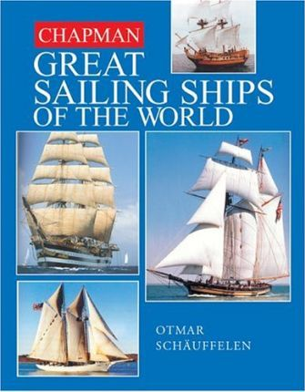 Great Sailing Ships of the World