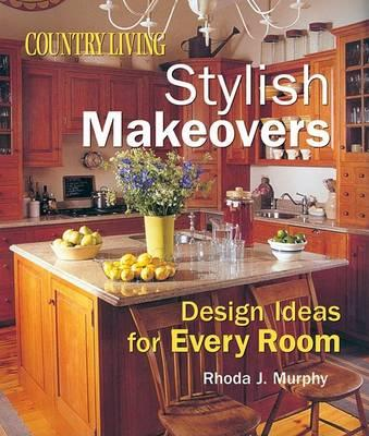 Country Living Stylish Makeovers