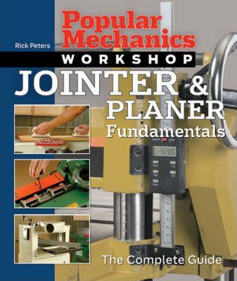 Jointer and Planer Fundamentals