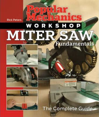 Miter Saw Fundamentals