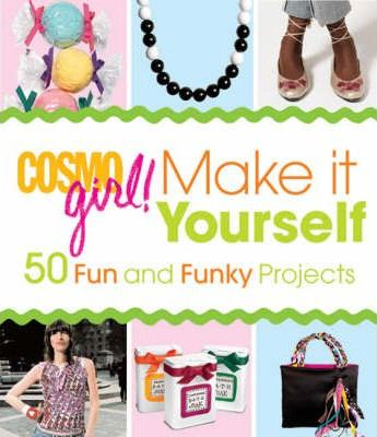 """Cosmogirl!"" Make it Yourself!"