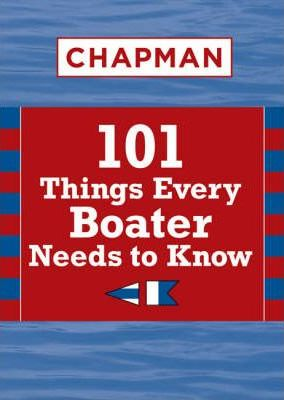 Chapman 101 Things Every Boater Needs to Know