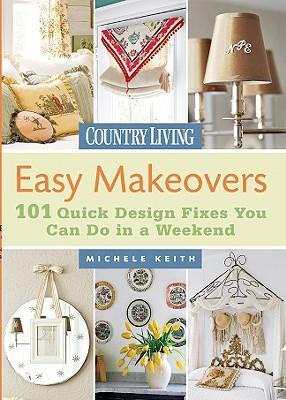 Country Living Easy Makeovers