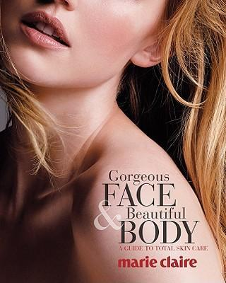 Marie Claire Gorgeous Face & Beautiful Body