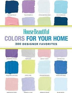 """House Beautiful"" Colors for Your Home"