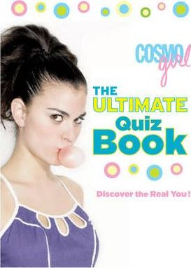 """CosmoGIRL"" the Ultimate Quiz Book"