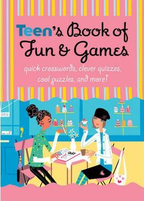 Teen's Book of Fun and Games