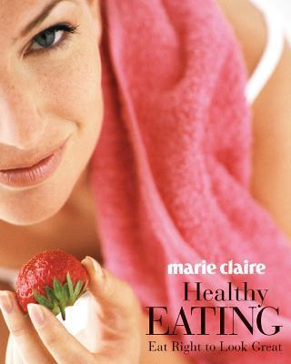 Marie Claire Healthy Eating