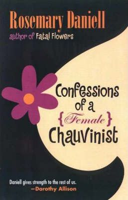 Confessions of a (female) Chauvinist