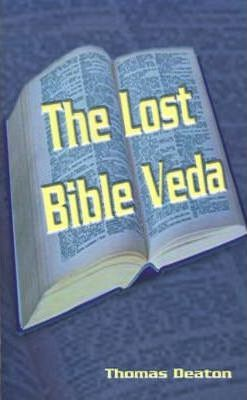 The Lost Bible Veda