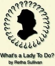 What's a Lady to Do?