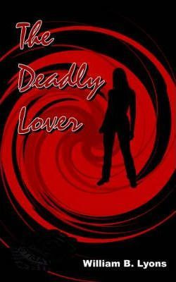 The Deadly Lover