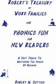 Robert's Treasury of Word Families for Phonics Fun for New Readers