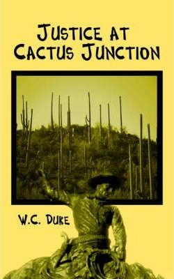 Justice at Cactus Junction