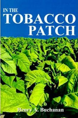In the Tobacco Patch