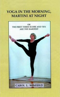 Yoga in the Morning, Martini at Night or the First Three-score and Ten are the Hardest