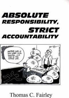 Absolute Responsibility, Strict Accountability