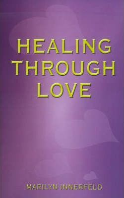 Healing Through Love