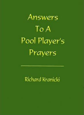 Answers to a Pool Player's Prayers