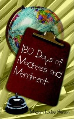 180 Days of Madness and Merriment
