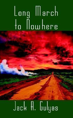 Long March to Nowhere