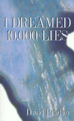 I Dreamed 10, 000 Lies