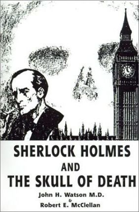 Sherlock Holmes and the Skull of Death