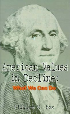 American Values in Decline