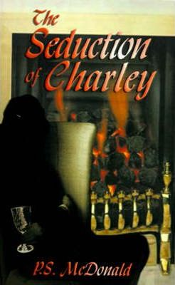 The Seduction of Charley