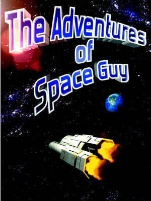 The Adventures of Space Guy