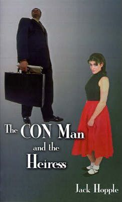 The CON Man and the Heiress