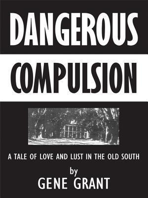 Dangerous Compulsion