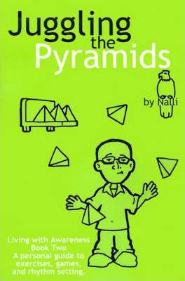 Juggling the Pyramids  Exercises, Games, and Rhythm Setting