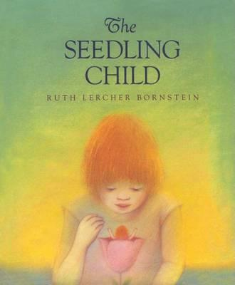 The Seedling Child