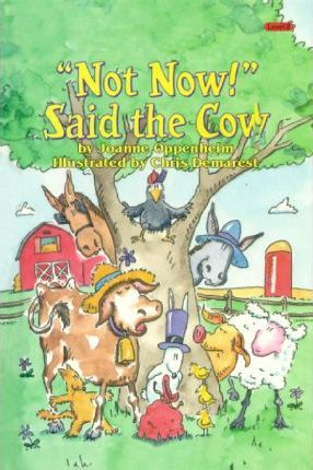 Not Now! Said the Cow