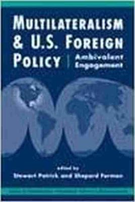 Multilateralism and U.S. Foreign Policy