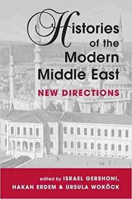 Histories of the Modern Middle East