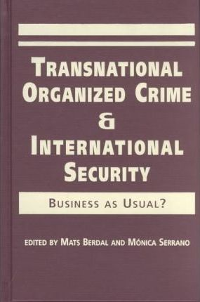 Transnational Organized Crime and International Security