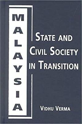 Malaysia: State and Civil Society in Transition
