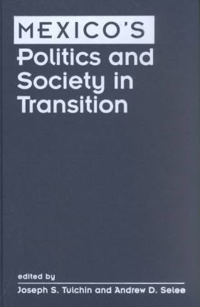 Mexico's Politics and Society in Transition