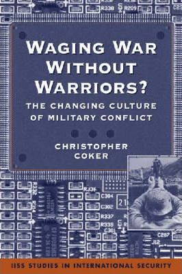 Waging War without Warriors?