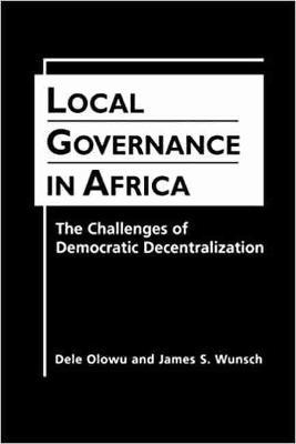 Local Governance in Africa: the Challenges of Democratic Decentralization