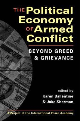 The Political Economy of Armed Conflict