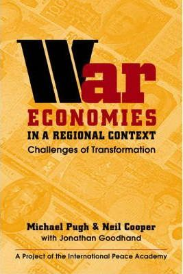 War Economies in a Regional Context