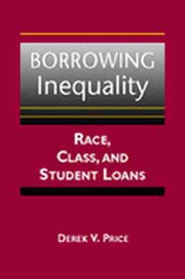 Borrowing Inequality